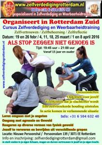 www.zelfverdedigingrotterdam.nl Cursus Zelfverdediging en Weerbaarheidtraining 2016-1 Datum: 19 en 26 febr / 4, 11, 18, 25 maart / 1 en 8 april 2016